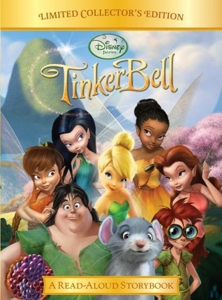 TinkerBell: A Read-Aloud Storybook (Limited Collector's Edition)