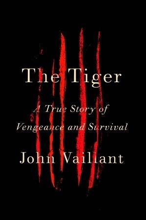 The Tiger A True Story of Vengeance