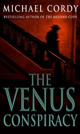 The Venus Conspiracy: a taut, tense and captivating thriller that will have you hooked