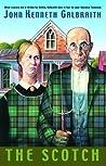 The Scotch by John Kenneth Galbraith