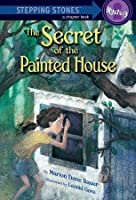 The Secret of the Painted House (A Stepping Stone Book)