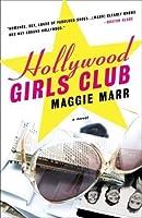 Hollywood Girls Club (Hollywood Girls Club, #1)