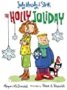 The Holly Joliday (Judy Moody & Stink, #1)