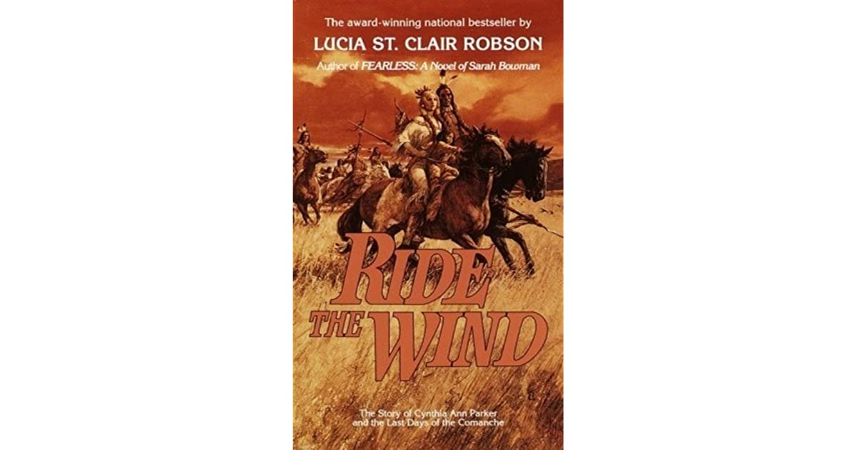 Ride the Wind by Lucia St  Clair Robson
