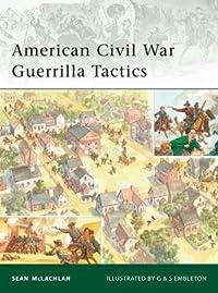 American Civil War Guerrilla Tactics