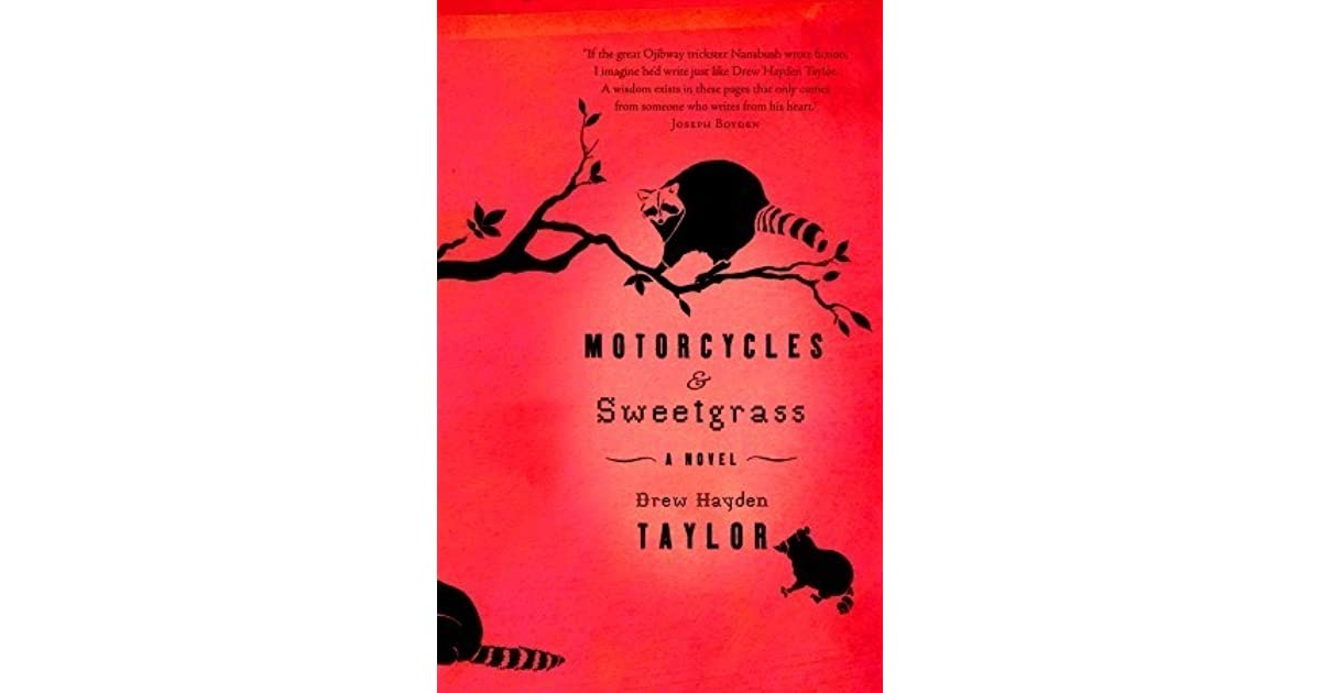 motorcycles and sweetgrass essay topics