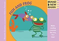Fish and Frog Big Book: Brand New Readers