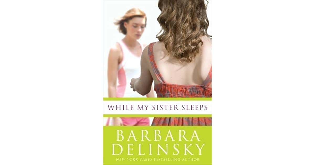 While My Sister Sleeps by Barbara Delinsky