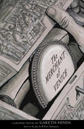 The Merchant of Venice: A Graphic Novel