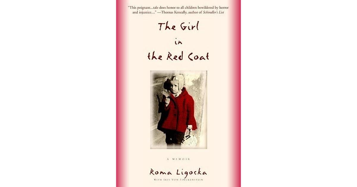 The Girl in the Red Coat by Roma Ligocka