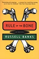 Rule of the Bone Critical Essays