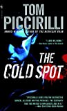 Download ebook The Cold Spot (Cold, #1) by Tom Piccirilli