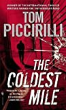 Download ebook The Coldest Mile (Cold, #2) by Tom Piccirilli