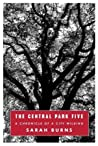The Central Park Five: A Chronicle of a City Wilding audiobook download free