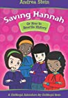 Saving Hannah: Or How to Rewrite History