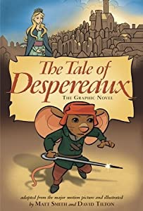 The Tale of Despereaux: The Graphic Novel