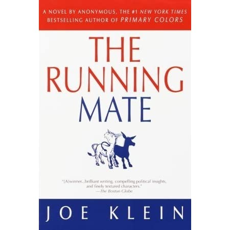 the running mate by joe klein - Primary Colors Book