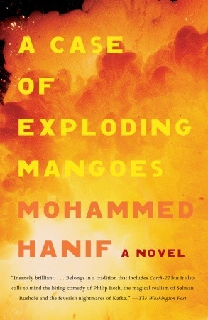 A Case of Exploding Mangoes by Mohammed Hanif