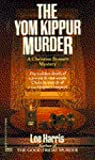 Download ebook The Yom Kippur Murder (Christine Bennett, #2) by Lee Harris