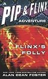 Flinx's Folly (Pip & Flinx #9)