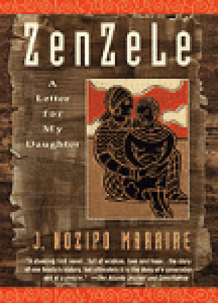 Zenzele: A Letter for My Daughter by J  Nozipo Maraire