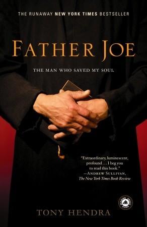 Father Joe: The Man Who Saved My Soul