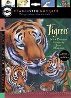 Tigress (Read, Listen & Wonder)