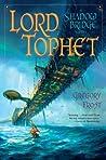 Lord Tophet (Shadowbridge, #2)