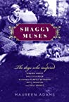 Shaggy Muses: The Dogs Who Inspired Emily Brontë, Elizabeth Barrett Browning, Emily Dickinson, Edith Wharton, and Virginia Woolf