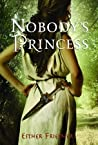 Nobody's Princess by Esther M. Friesner