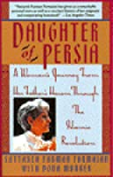 Daughter of Persia: A Woman's Journey From Her Father's Harem Through the Islamic Revolution