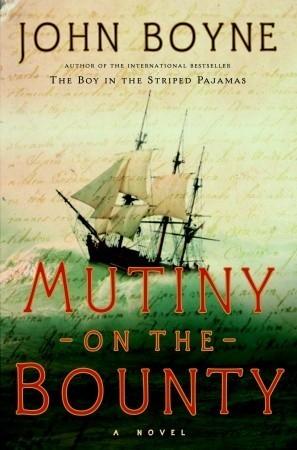 Mutiny on the Bounty by Boyne John