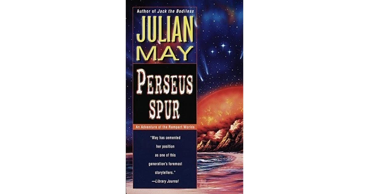 Perseus Spur Rampart Worlds 1 By Julian May border=