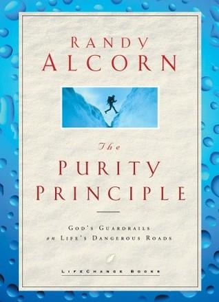 The Purity Principle by Randy Alcorn
