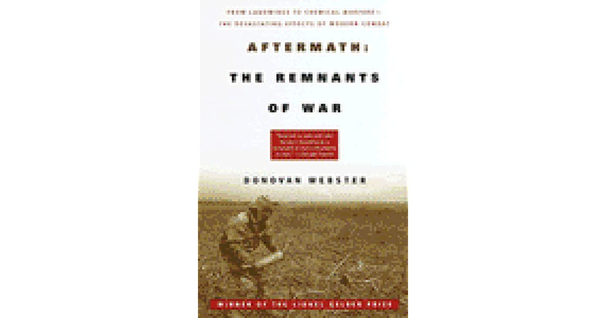 Aftermath the remnants of war by donovan webster malvernweather Images