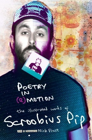Poetry in (e) Motion: The Illustrated Words of Scroobius Pip