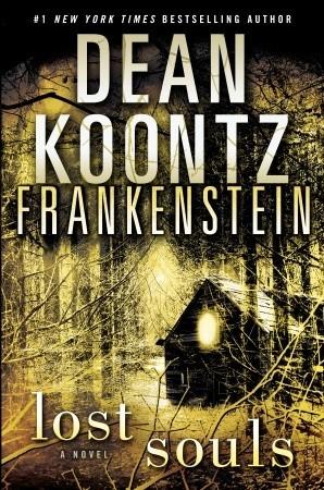Lost Souls (Dean Koontz's Frankenstein #4)