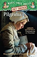 Pilgrims (Magic Tree House Research Guides)