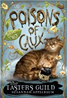 The Tasters Guild (Poisons of Caux Series #2)