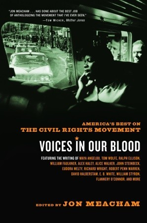 Voices in Our Blood: America's Best on the Civil Rights