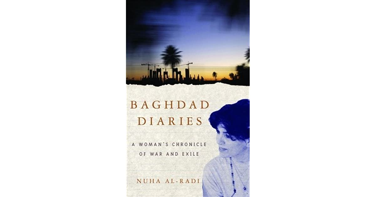5f4db84208f1a Baghdad Diaries  A Woman s Chronicle of War and Exile by Nuha Al-Radi