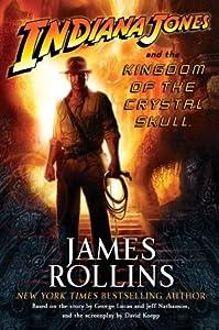 Indiana Jones and the Kingdom of the Crystal Skull (Indiana Jones #4)