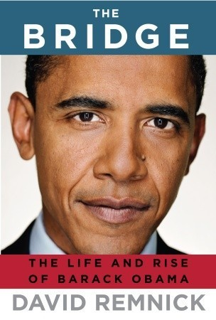 The Bridge The Life and Rise of Barack Obama