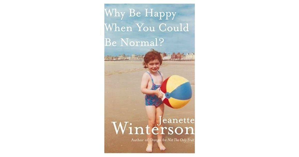 Jeanette Winterson faces the childhood that made her the writer she is, for good and for ill.