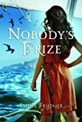 Nobody's Prize (Nobody's Princess, #2)