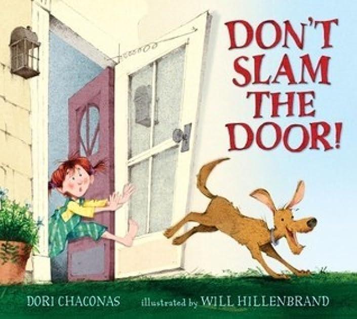 sc 1 st  Goodreads & Don\u0027t Slam the Door! by Dori Chaconas