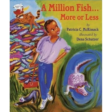 A million fish more or less by patricia c mckissack for Less is more boek