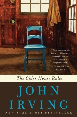 Read The Cider House Rules By John Irving