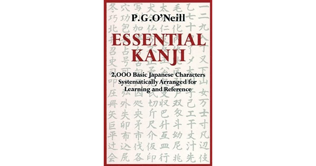 Essential Kanji 2000 Basic Japanese Characters Systematically
