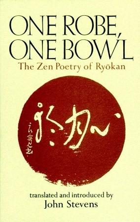One Robe, One Bowl by Ryōkan